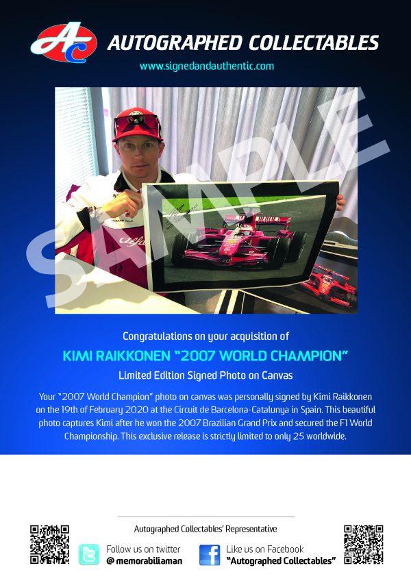 Kimi Raikkonen 2007 Celebration on Canvas Authenticity